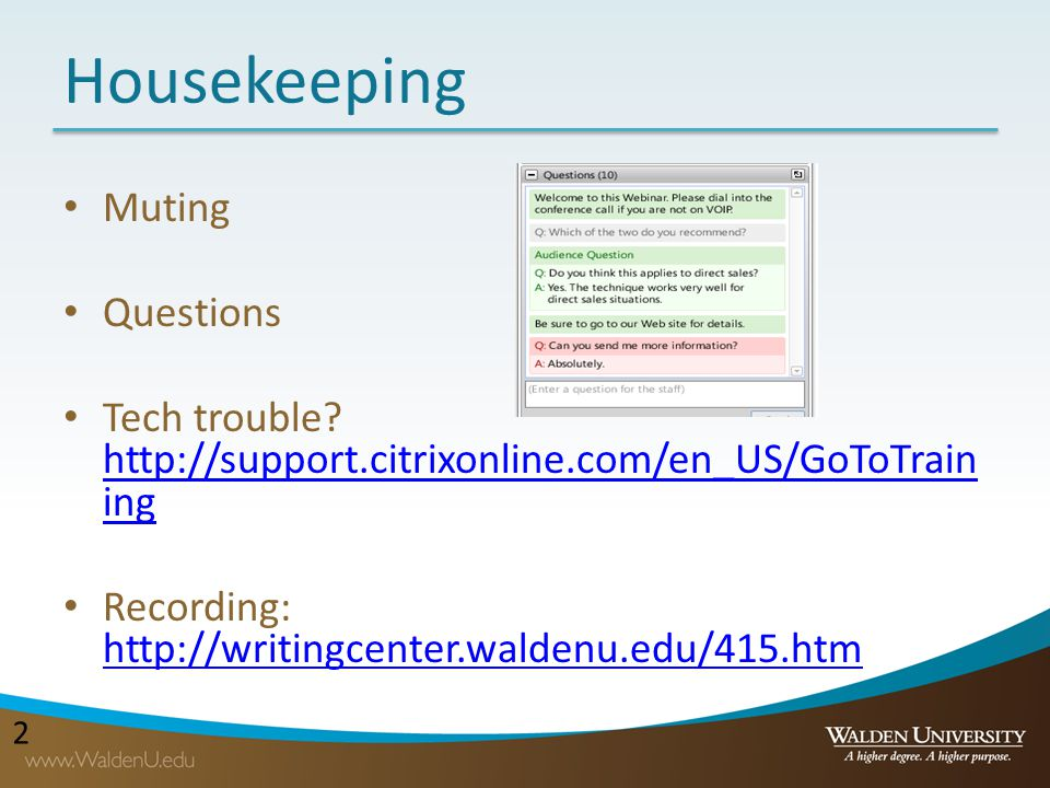 Housekeeping Muting Questions
