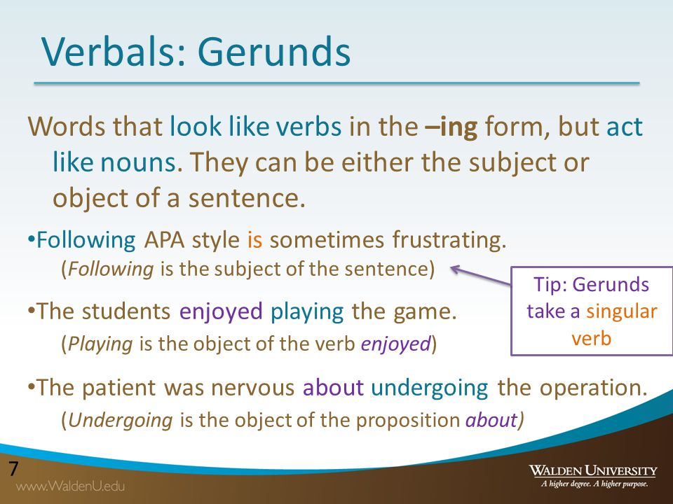 Tip: Gerunds take a singular verb