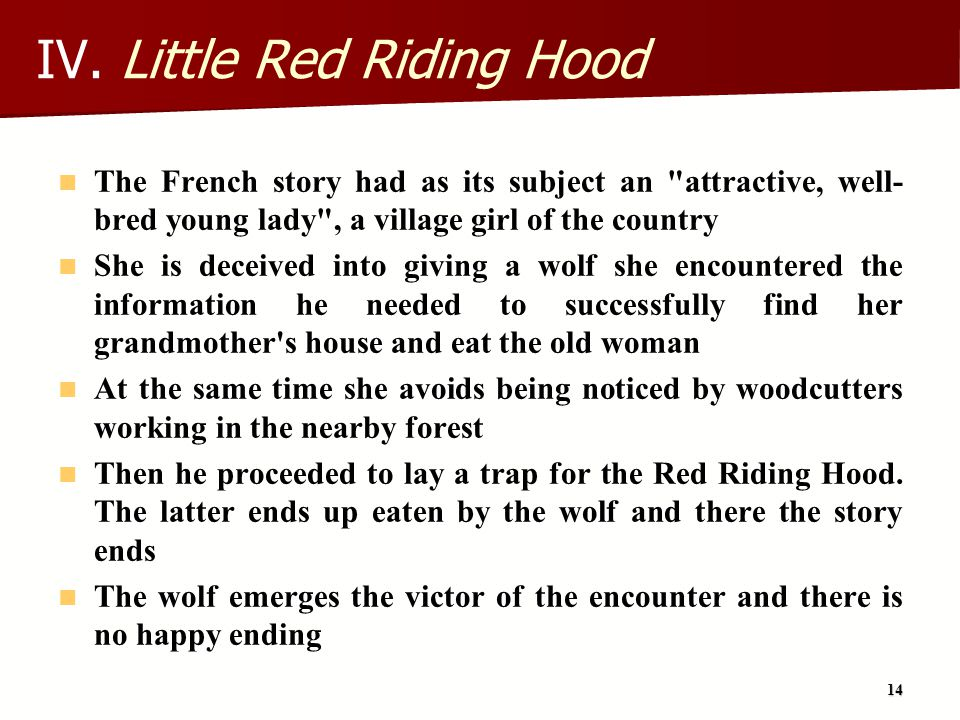 IV. Little Red Riding Hood
