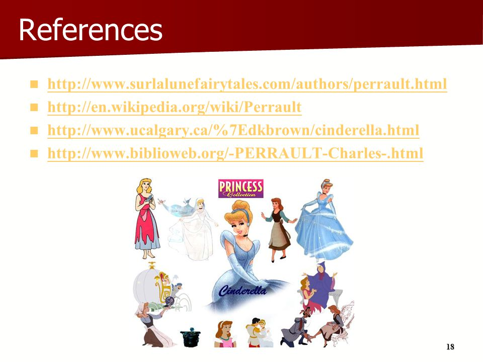 References http://www.surlalunefairytales.com/authors/perrault.html