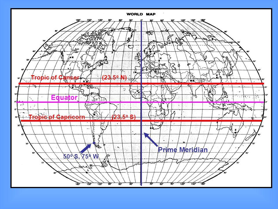Equator Prime Meridian Tropic of Cancer (23.5o N)
