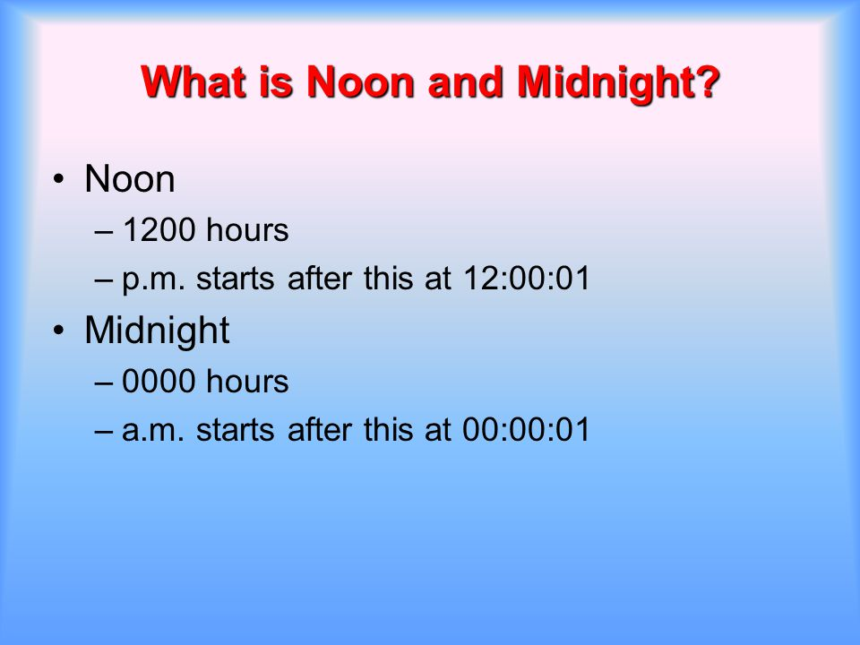 What is Noon and Midnight