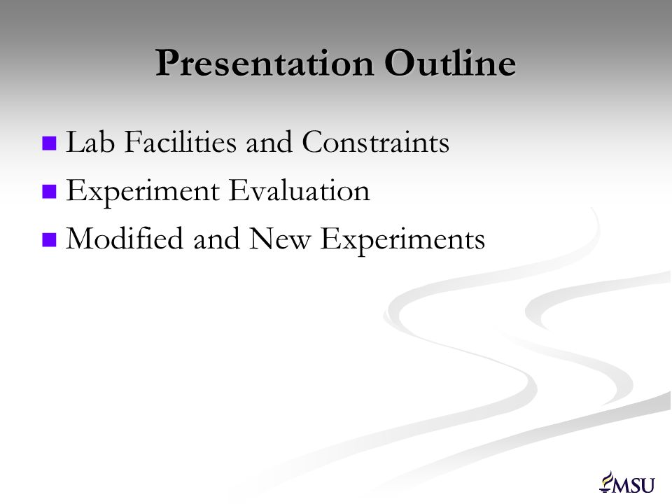 Presentation Outline Lab Facilities and Constraints