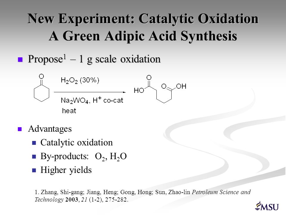 New Experiment: Catalytic Oxidation A Green Adipic Acid Synthesis