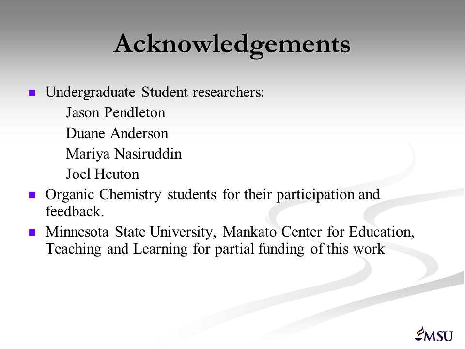 Acknowledgements Undergraduate Student researchers: Jason Pendleton