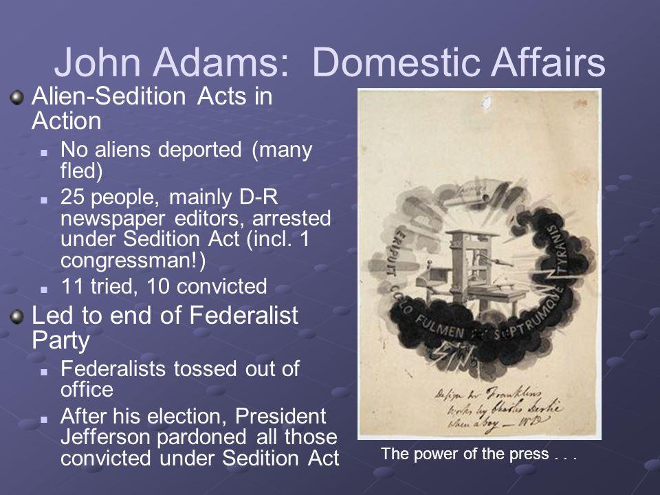 John Adams: Domestic Affairs