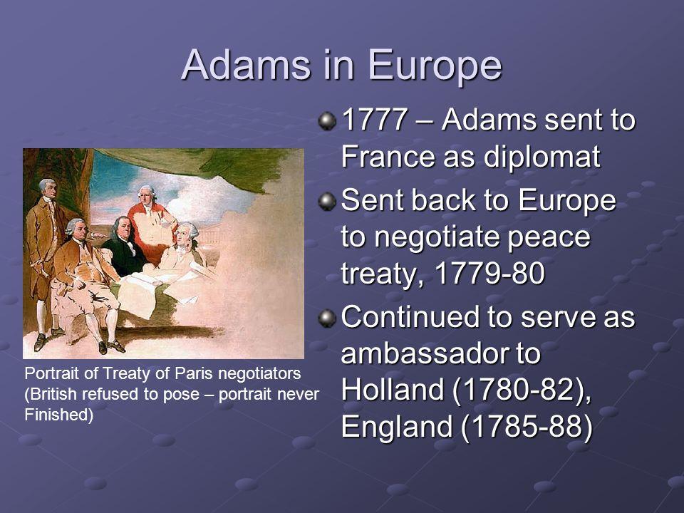 Adams in Europe 1777 – Adams sent to France as diplomat