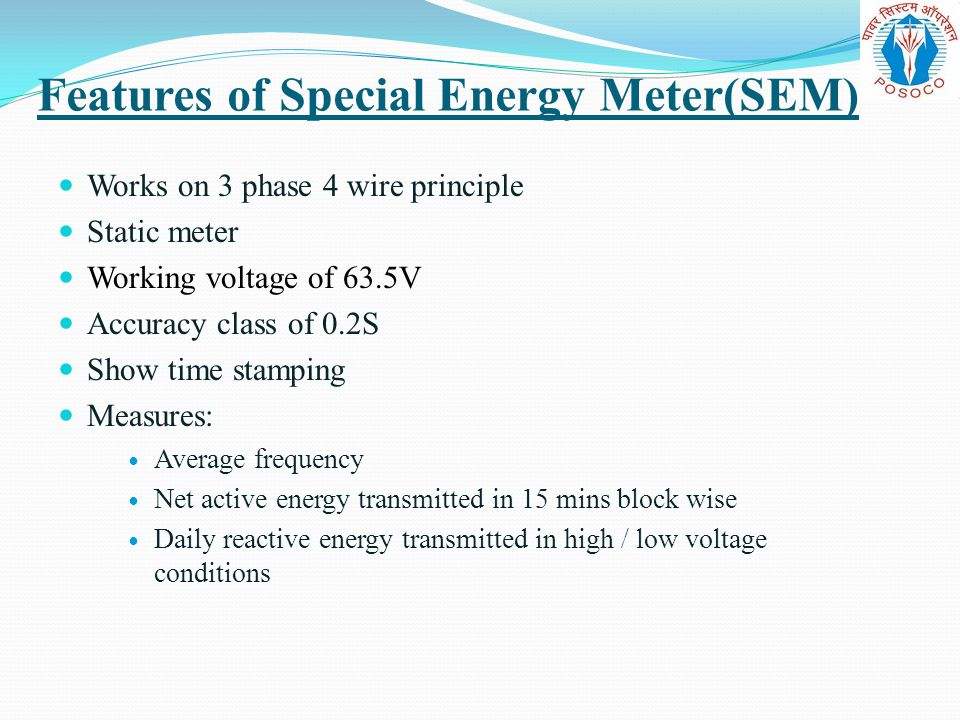 Features of Special Energy Meter(SEM)