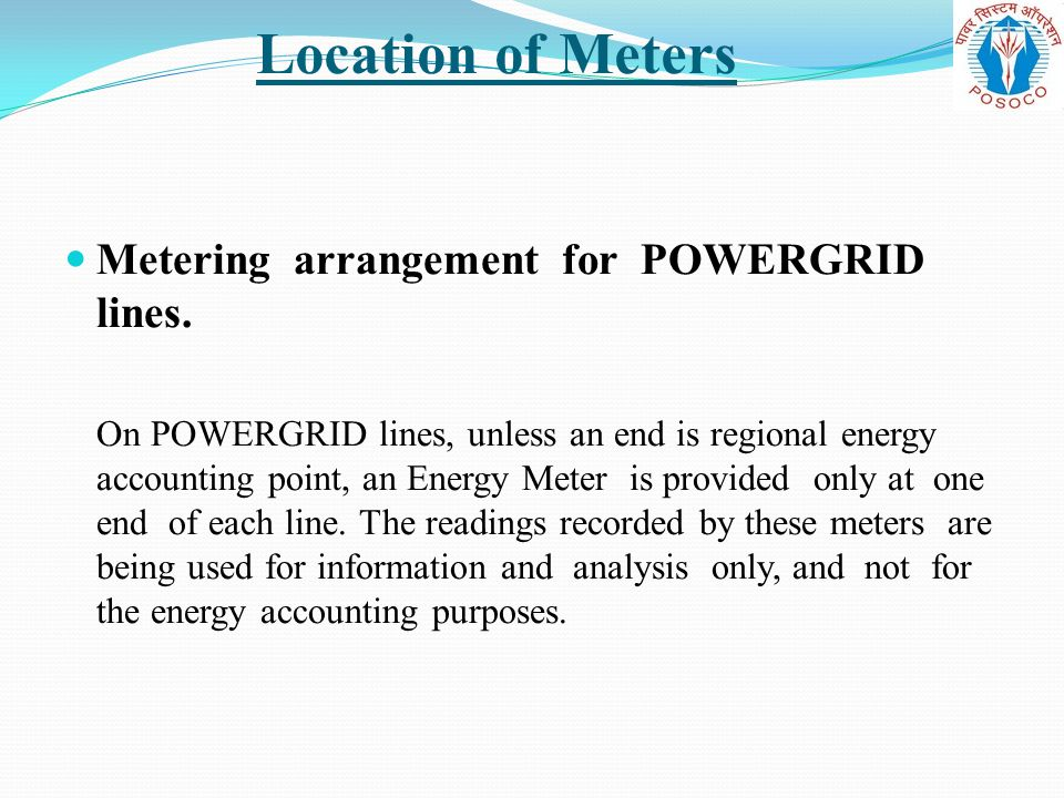Location of Meters Metering arrangement for POWERGRID lines.