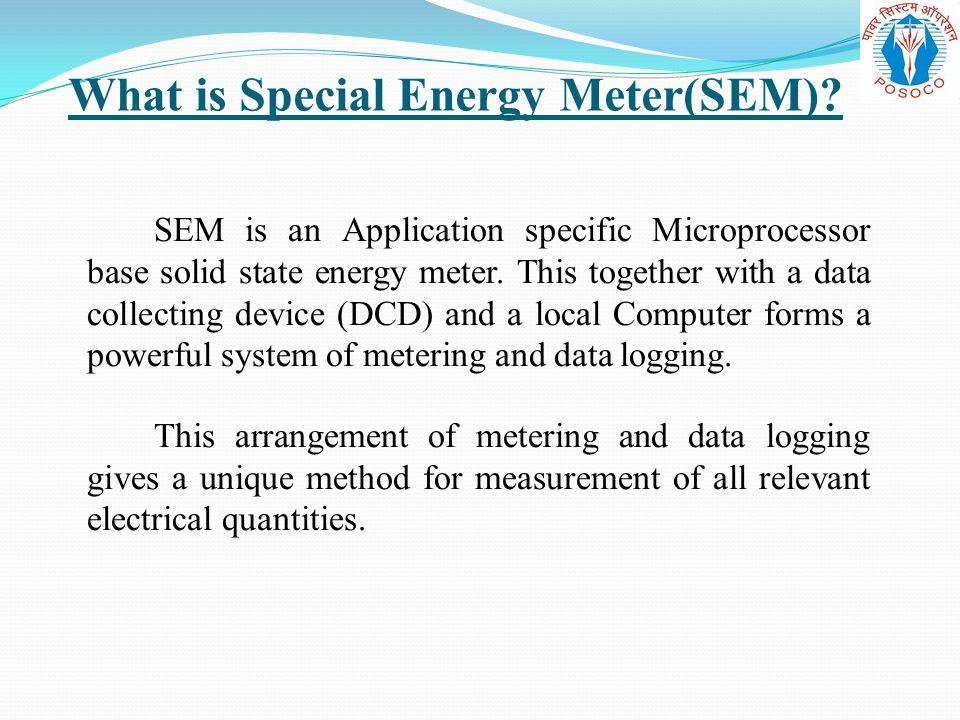 What is Special Energy Meter(SEM)