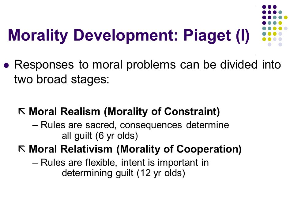 Morality Development: Piaget (I)