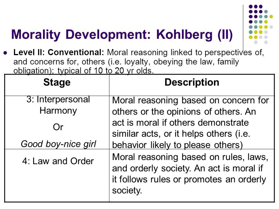 Morality Development: Kohlberg (II)