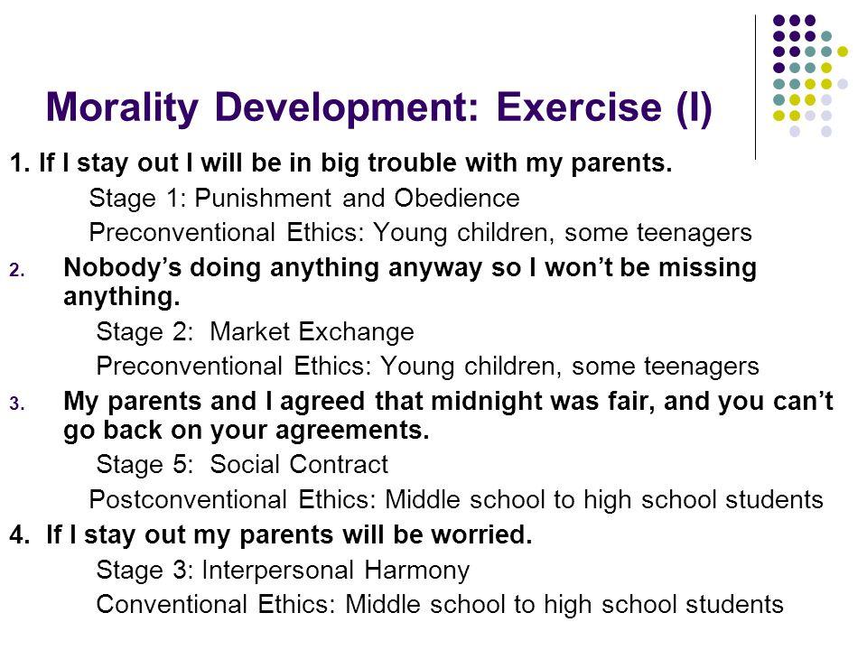 Morality Development: Exercise (I)