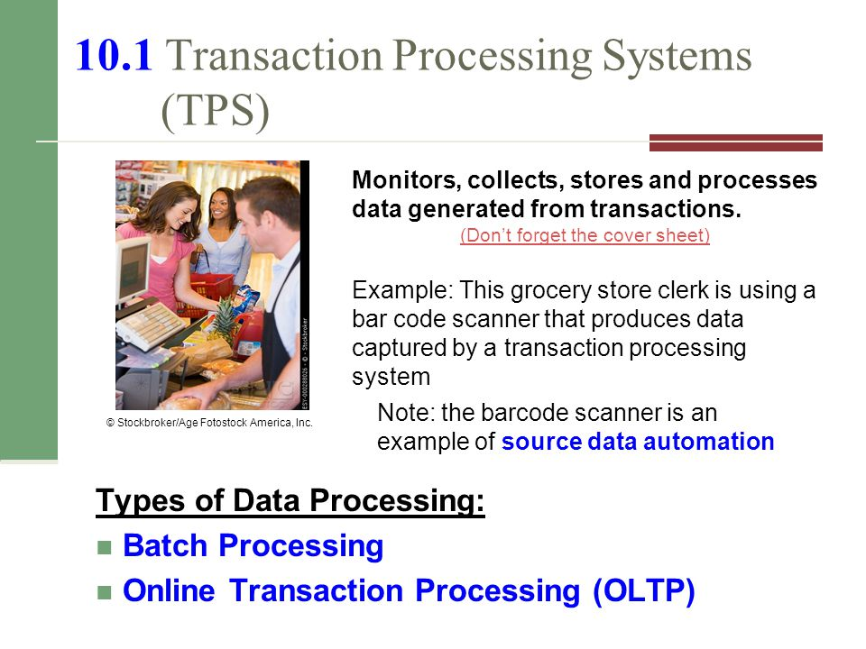 10.1 Transaction Processing Systems (TPS)