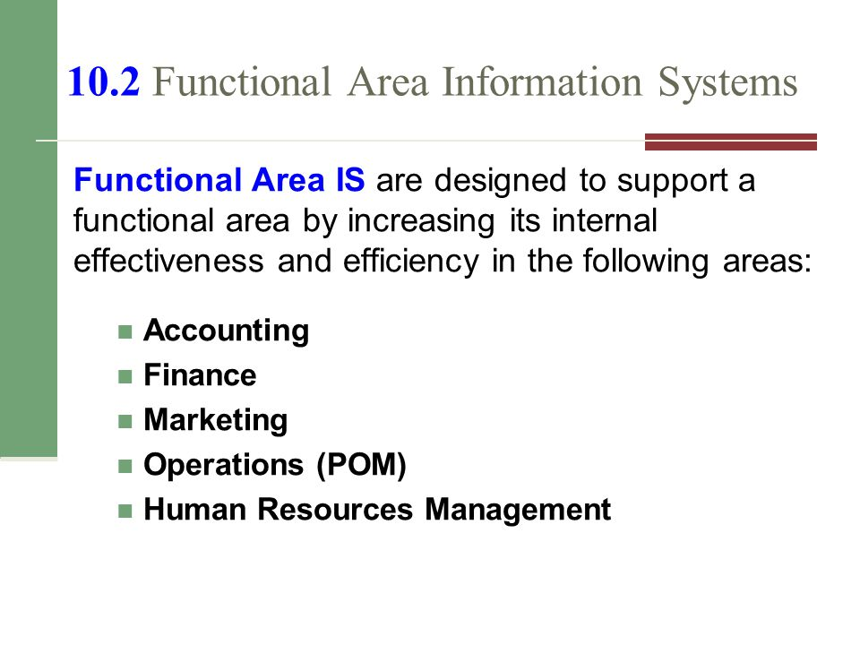 10.2 Functional Area Information Systems