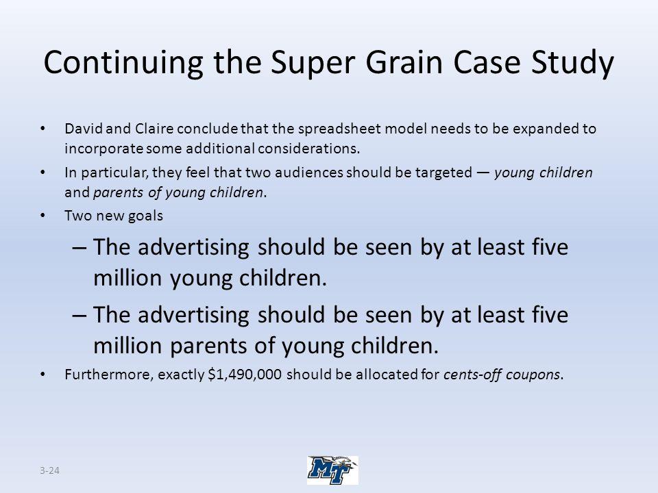 Continuing the Super Grain Case Study