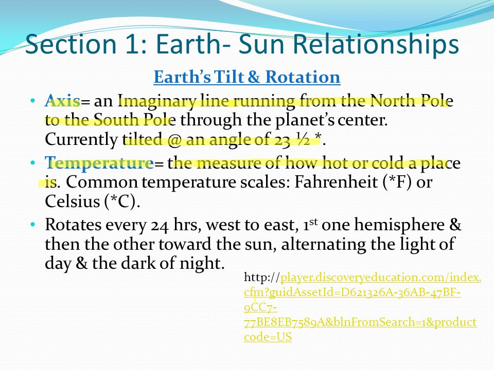 Section 1: Earth- Sun Relationships