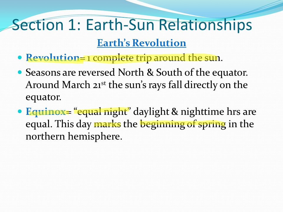 Section 1: Earth-Sun Relationships