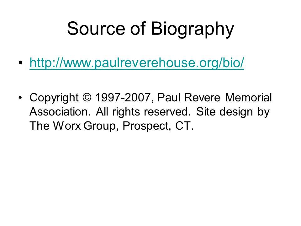 Source of Biography http://www.paulreverehouse.org/bio/