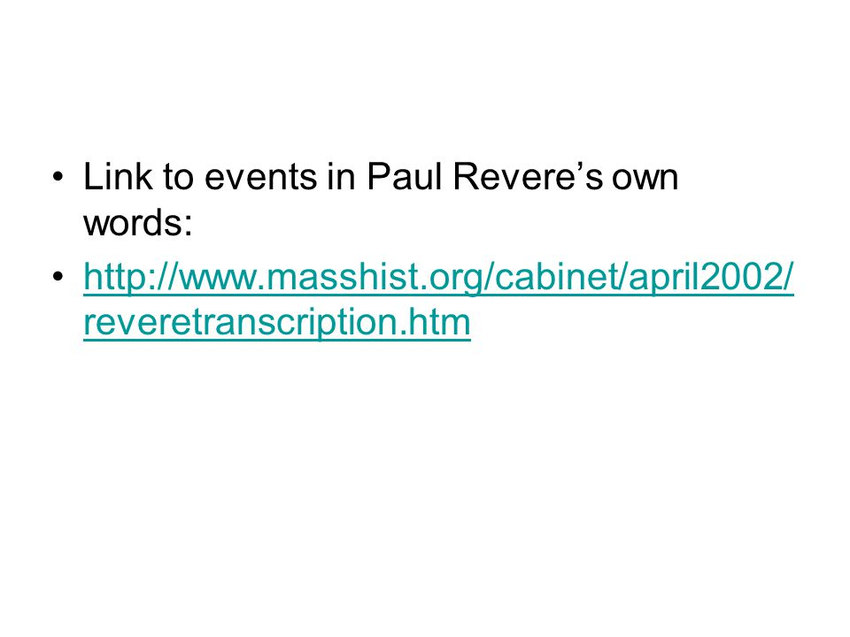 Link to events in Paul Revere's own words: