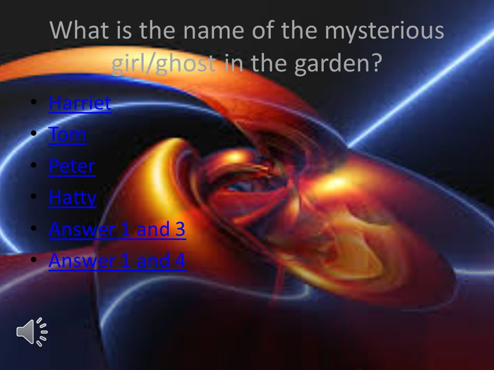 What is the name of the mysterious girl/ghost in the garden