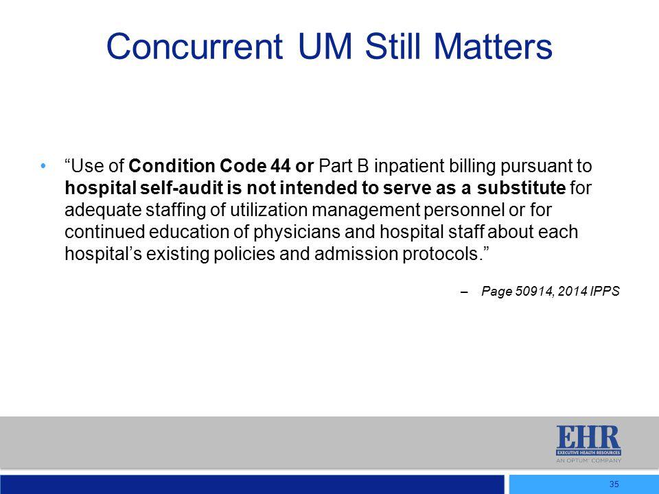 Concurrent UM Still Matters