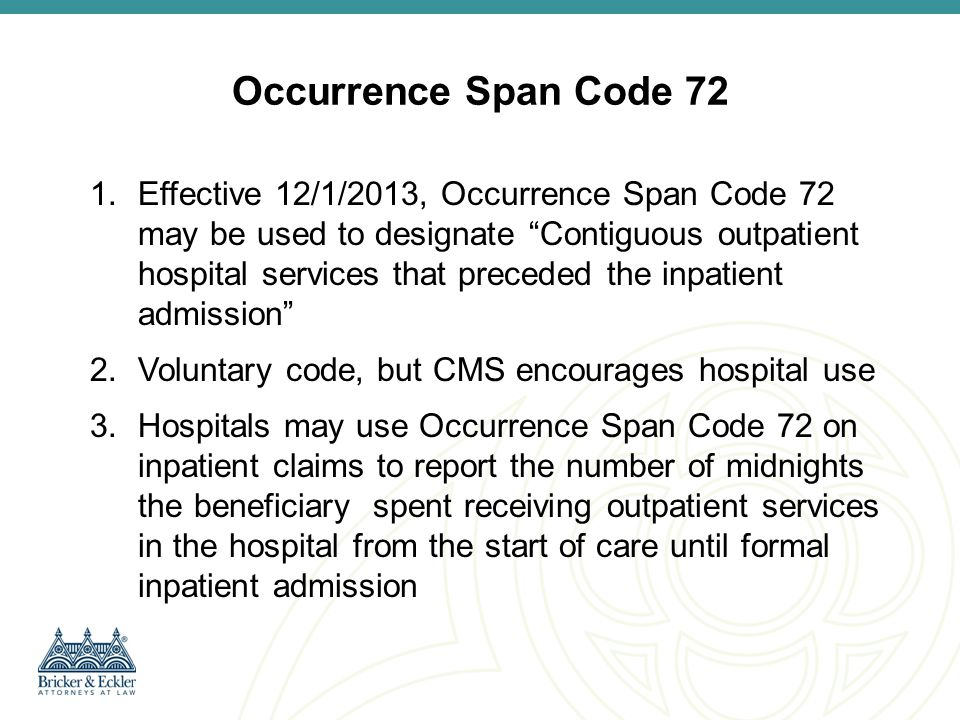 Occurrence Span Code 72