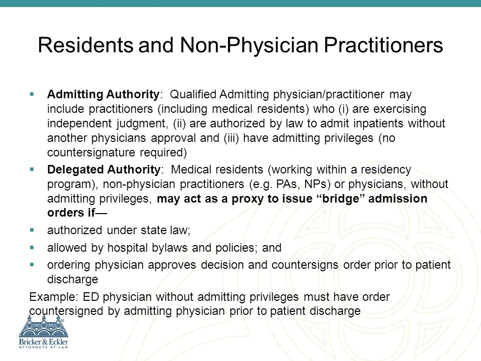 Residents and Non-Physician Practitioners