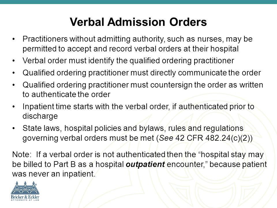 Verbal Admission Orders