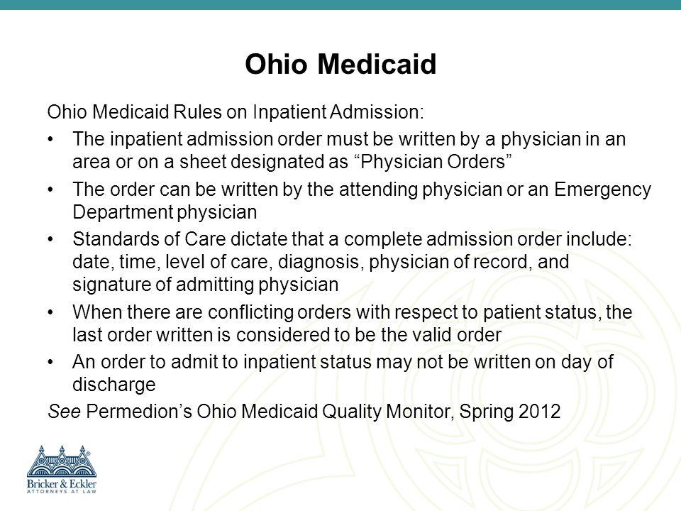 Ohio Medicaid Ohio Medicaid Rules on Inpatient Admission: