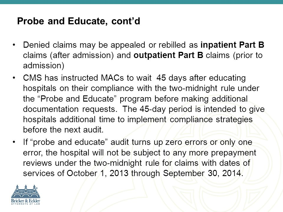 Probe and Educate, cont'd