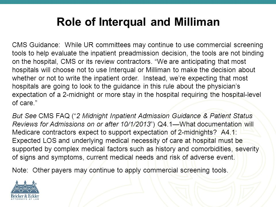 Role of Interqual and Milliman