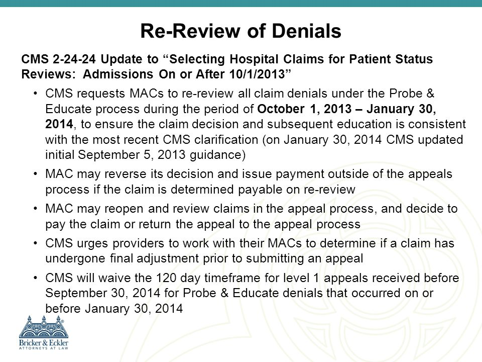 Re-Review of Denials CMS 2-24-24 Update to Selecting Hospital Claims for Patient Status Reviews: Admissions On or After 10/1/2013