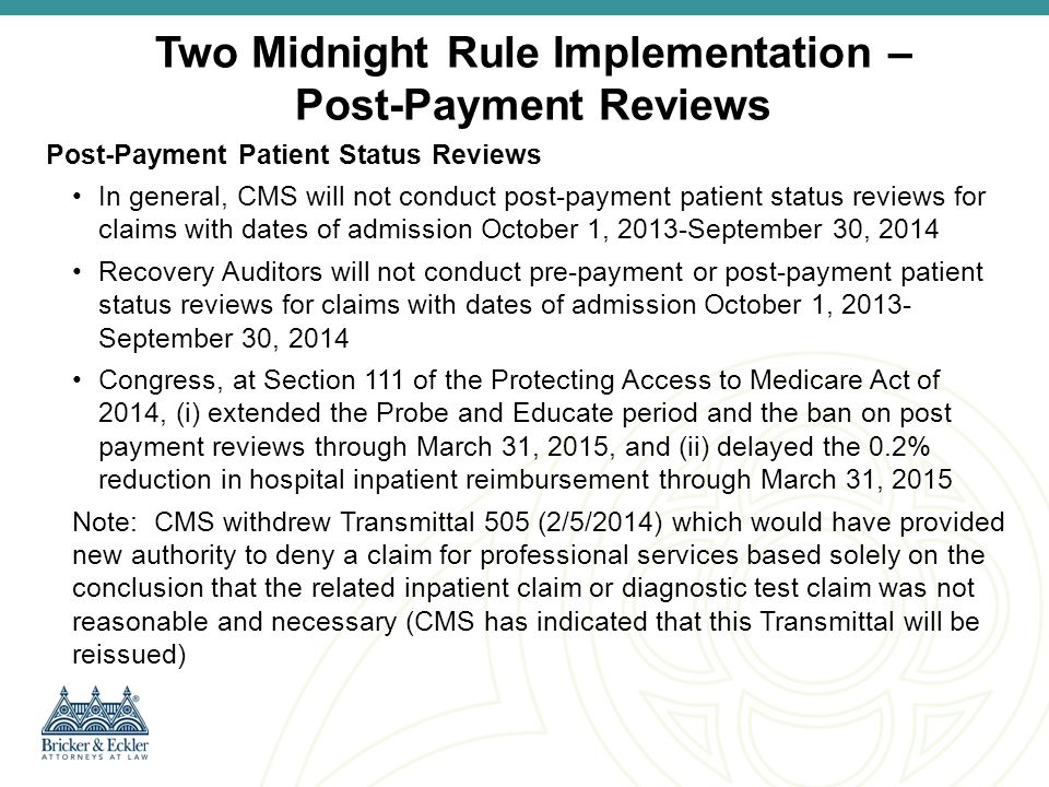 Two Midnight Rule Implementation – Post-Payment Reviews