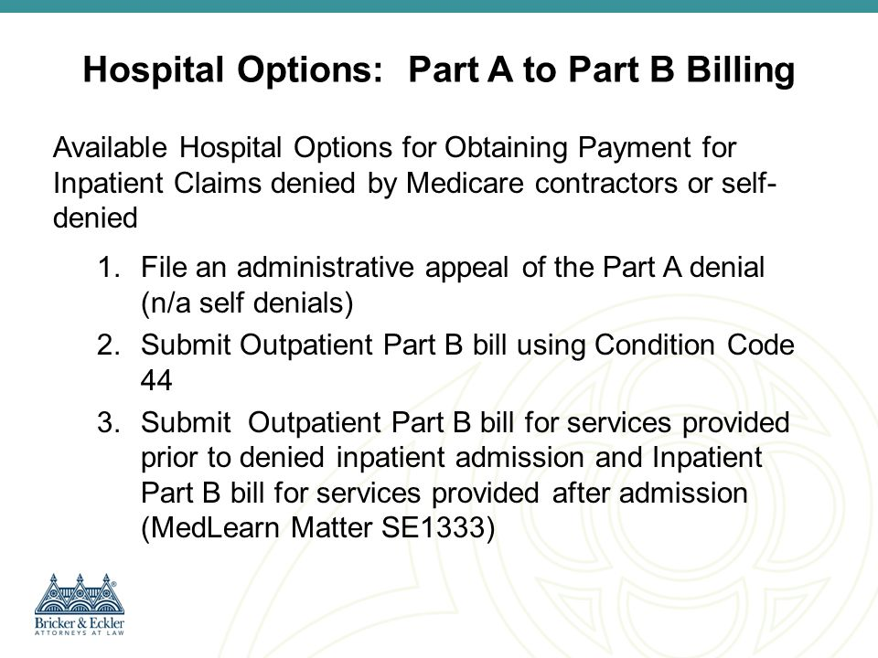 Hospital Options: Part A to Part B Billing