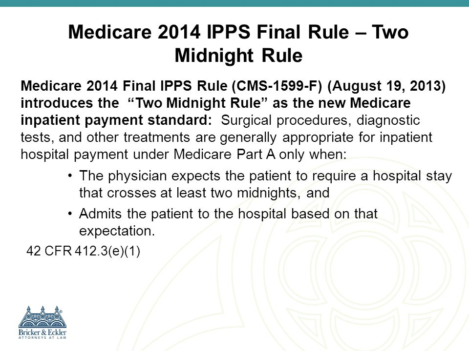 Medicare 2014 IPPS Final Rule – Two Midnight Rule