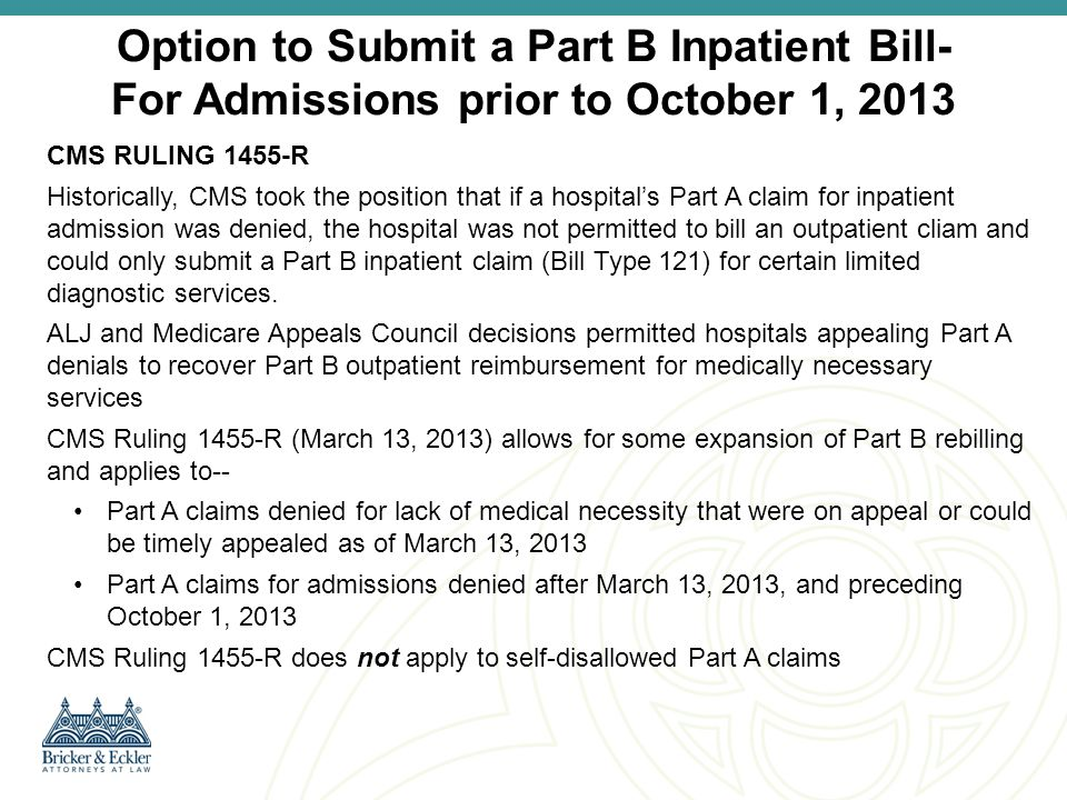 Option to Submit a Part B Inpatient Bill- For Admissions prior to October 1, 2013