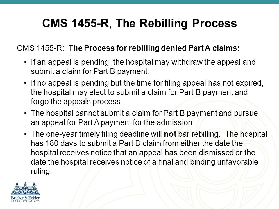 CMS 1455-R, The Rebilling Process