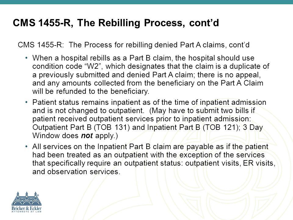 CMS 1455-R, The Rebilling Process, cont'd