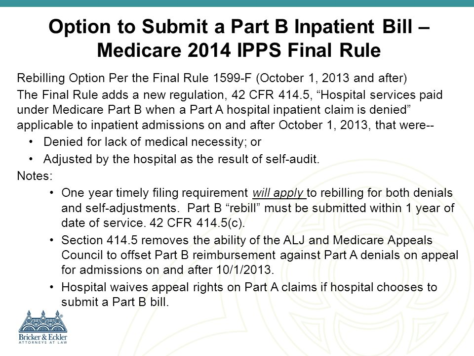Option to Submit a Part B Inpatient Bill – Medicare 2014 IPPS Final Rule