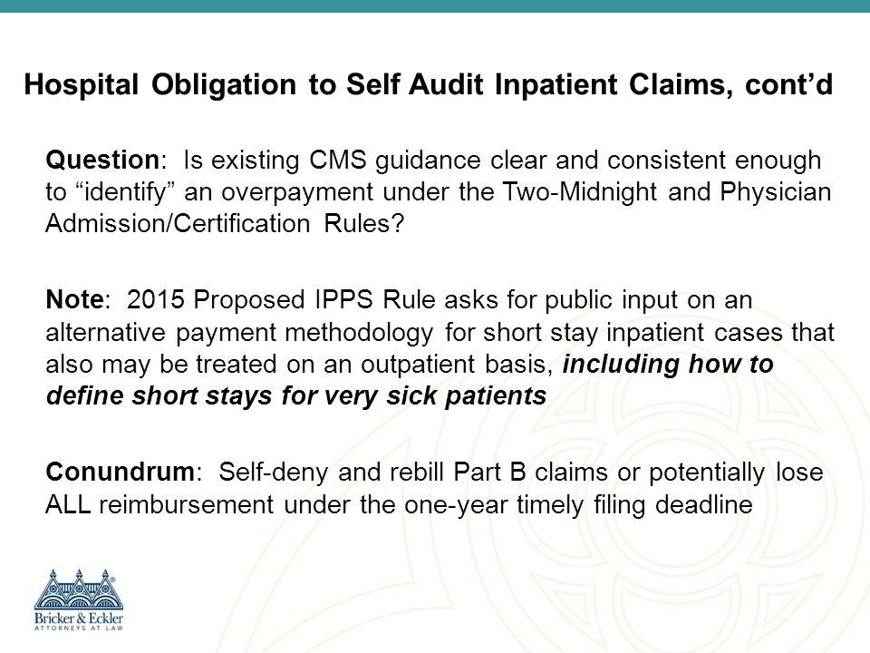 Hospital Obligation to Self Audit Inpatient Claims, cont'd