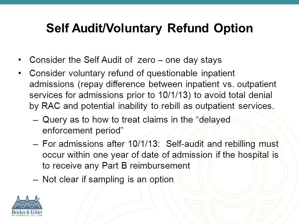 Self Audit/Voluntary Refund Option