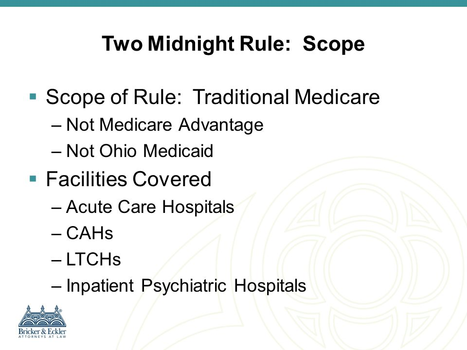 Two Midnight Rule: Scope