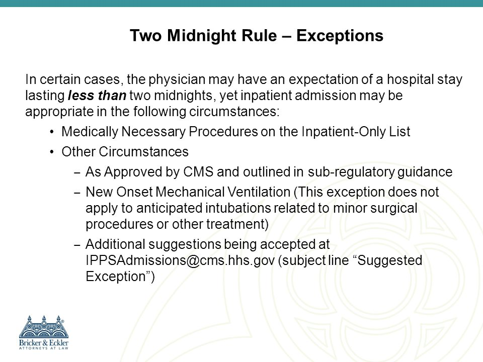Two Midnight Rule – Exceptions