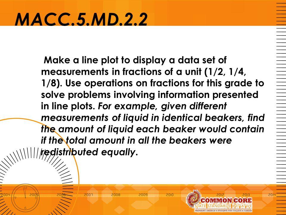 MACC.5.MD.2.2