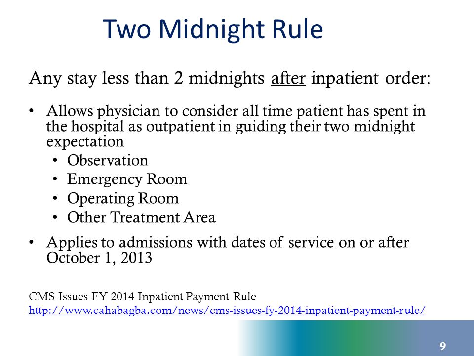 Two Midnight Rule Inpatient Order Requirements