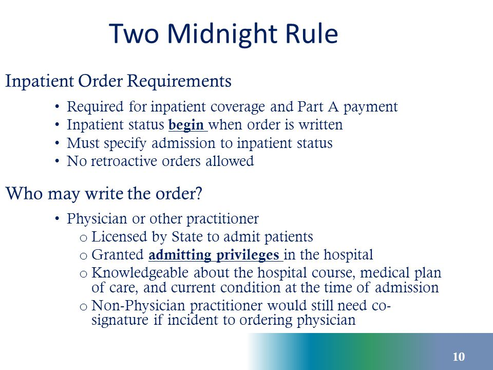 Two Midnight Rule Non-Physician Practitioners/Residents