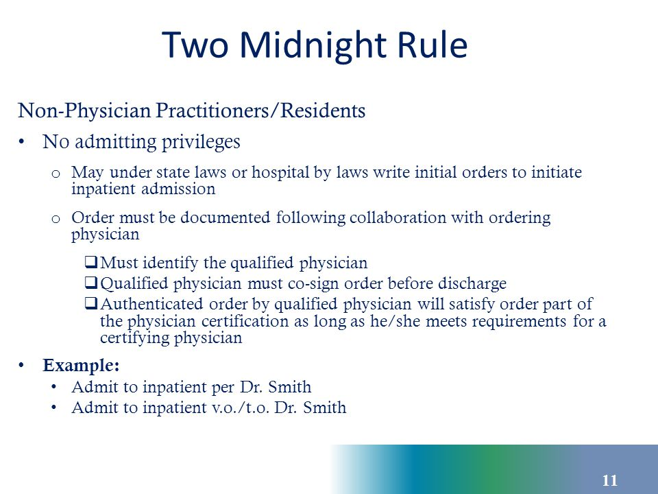 Two Midnight Rule Physician Certification Condition of payment Content
