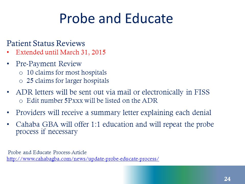 Probe and Educate Patient Status Reviews