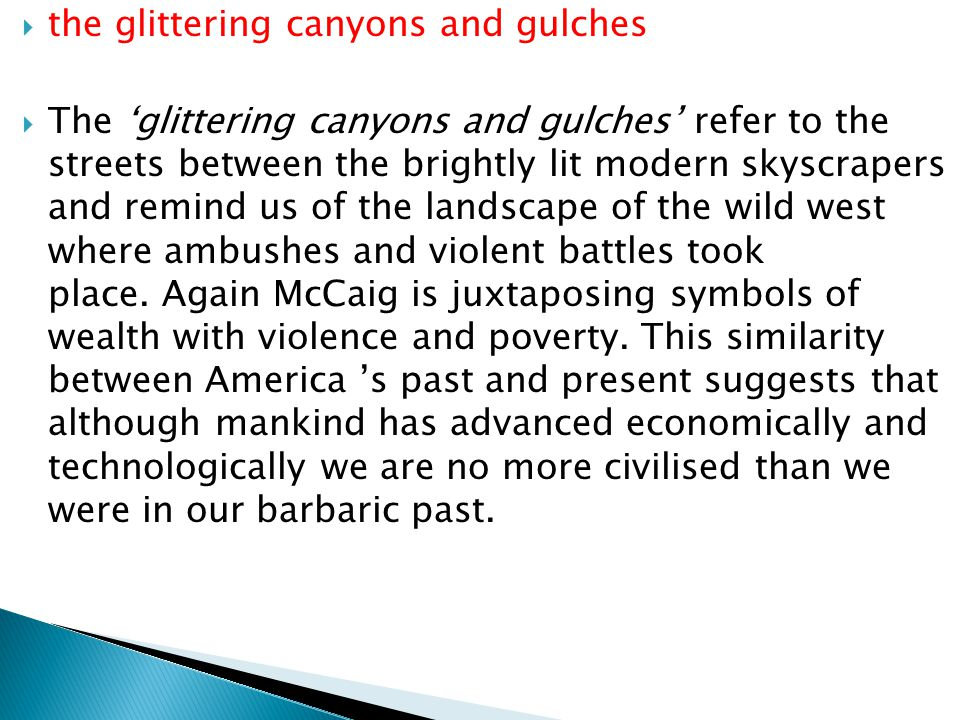 the glittering canyons and gulches
